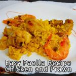 Easy Paella Recipe Chicken and Prawn