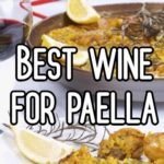 Best wine for paella