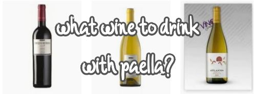 what wine to drink with paella?